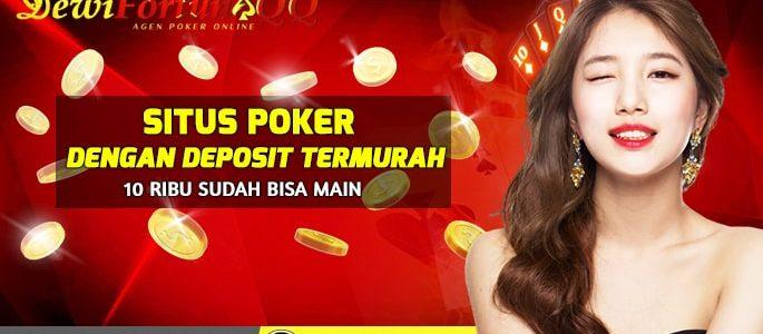 Daftar Poker Online Dengan Minimal Deposit 10 Ribu